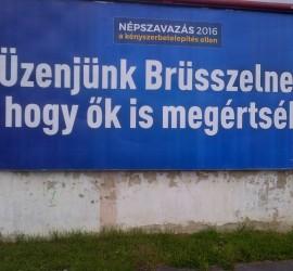 Üzenjünk Brüsszelnek, hogy ők is megértsék
