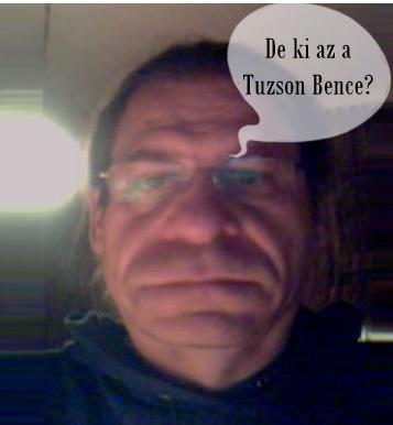 De ki az a Tuzson Bence?