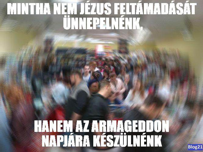 Húsvét és az Armageddon napja